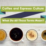 Difference Between Coffee Espresso Cappuccino Mocha Latte