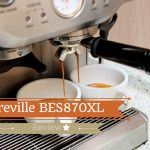Breville BES870XL Barista Express Espresso Machine Reviews