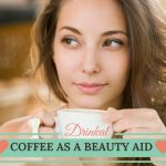 Benefits of Coffee on Skin, Hair