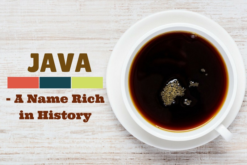 Java: A Name Rich in History