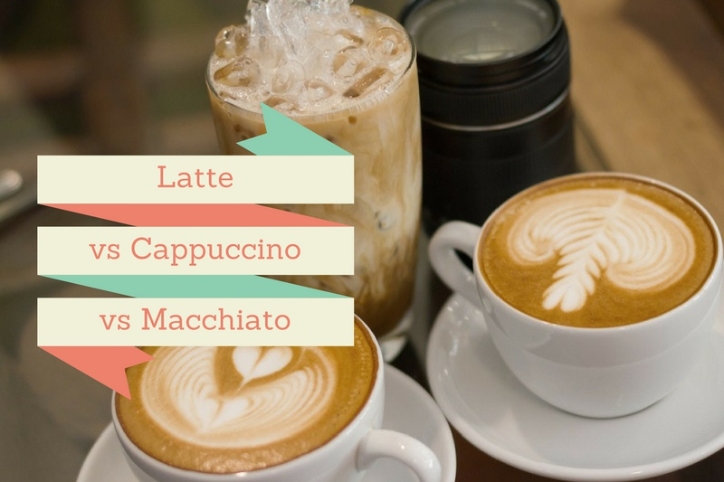 Latte vs Cappuccino vs Macchiato – A Guide to Espresso-based Coffee Drinks